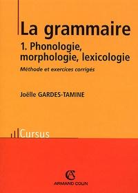 Deedr.fr La grammaire. Tome 1, Phonologie, morphologie, lexicologie Image
