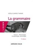 Joëlle Gardes Tamine - La grammaire - Tome 1, Phonologie, morphologie, lexicologie.