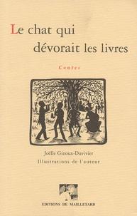 Joëlle Ginoux-Duvivier - Le chat qui dévorait les livres.