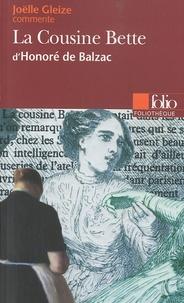 Joëlle Gleize - La Cousine Bette d'Honoré de Balzac.