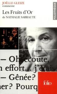 Joëlle Gleize - Les fruits d'or de Nathalie Sarraute.