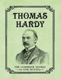 Joelle Herr - Thomas Hardy - The Complete Novels in One Sitting.