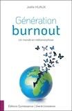 Joëlle Huaux - Génération burnout - Un monde en métamorphose.