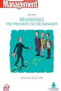 Joëlle Imbert - Réussissez vos premiers pas de manager.