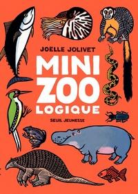 Joëlle Jolivet - Mini zoo logique.