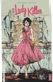 Joëlle Jones et Jamie S. Rich - Lady Killer Tome 1 : A couteaux tirés.