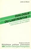 Joëlle Le Marec - Dialogue ou labyrinthe : la consultation des catalogues informatisés par les usagers.