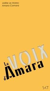 Joëlle Le Marec et Amara Camara - La voix d'Amara.