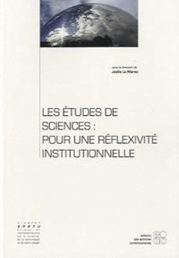 Joëlle Le Marec - Les études de sciences : pour une réflexivité institutionnelle.