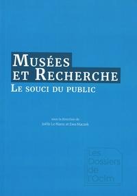 Joëlle Le Marec et Ewa Maczek - Musées et recherche - Le souci du public.