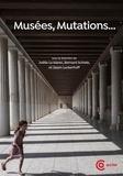 Joëlle Le Marec et Bernard Schiele - Musées, mutations….