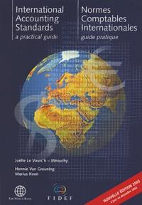 Normes comptables internationales- Guide pratique - Joëlle Le vourc'h-Méouchy  