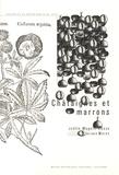 Joëlle Magnin-Gonze et Jean-Louis Moret - Châtaignes et marrons.