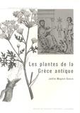 Joëlle Magnin-Gonze - Les plantes de la Grèce antique.