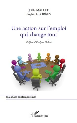 Joëlle Mallet et Sophie Georges - Une action pour l'emploi qui change tout.