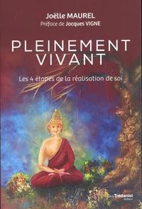 Livres électroniques gratuits Amazon: Pleinement vivant  - 4 étapes de la réalisation de soi 9782813221971  par Joëlle Maurel