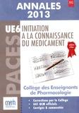 Joëlle Micallef et Bruno Laviolle - Initiation à la connaissance du médicament UE 6 - Annales 2013.