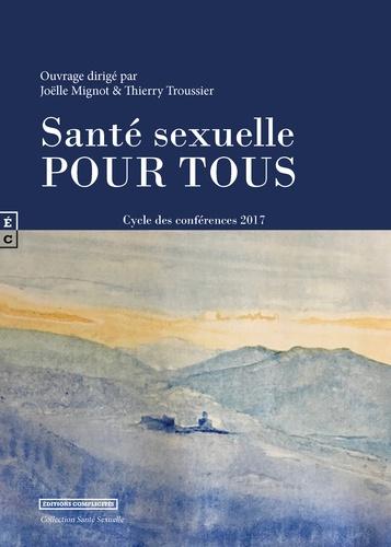 Joëlle Mignot et Thierry Troussier - Santé sexuelle pour tous - Cycle de conférences 2017.