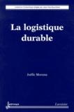 Joëlle Morana - La logistique durable.