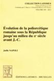 Joëlle Napoli - Evolution de la poliorcétique romaine sous la République jusqu'au milieu du IIe siècle avant J-C.