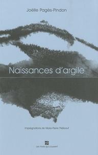 Joëlle Pagès-Pindon - Naissances d'argile.