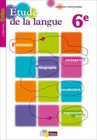 Joëlle Paul - Etude de la langue 6e - Manuel de l'élève.