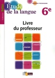 Joëlle Paul - Etude de la langue 6e - Livre du professeur.