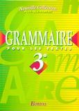Joëlle Paul et André Meunier - Grammaire pour les textes 3e - Manuel de l'élève.