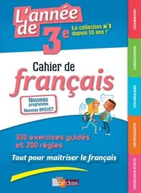 L'année de 3e- Cahier de français - Joëlle Paul |