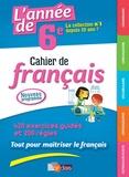 Joëlle Paul - L'année de 6e - Cahier de français.