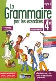 Joëlle Paul - La grammaire par les exercices 4e cycle 4 - Cahier d'exercices.