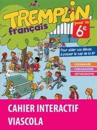 Joëlle Paul - Tremplin pour la 6e Francais - Cahier d'exercices + licence élève 1 an sur viascola.