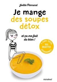 Joëlle Pierrard - Je mange des soupes détox et ça me fait du bien.