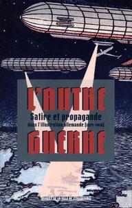 Histoiresdenlire.be L'autre guerre - Satire et propagande dans l'illustration allemande (1914 - 1918) Image