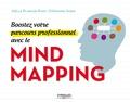 Joëlle Planche-Ryan et Stéphanie Vasen - Boostez votre parcours professionnel avec le Mind Mapping.