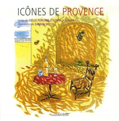 Joëlle Porcher et Conny Schaller - Icônes de Provence.