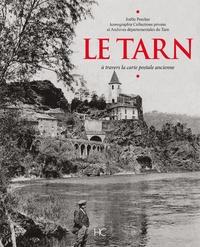 Joëlle Porcher - Le Tarn - A travers la carte postale ancienne.
