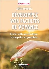 Joëlle Portalié - Développez vos facultés de voyance.