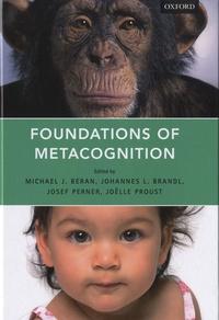 Joëlle Proust et Michael J. Beran - Foundations of Metacognition.