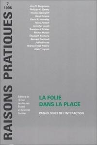 LA FOLIE DANS LA PLACE. - Pathologie de lintéraction.pdf