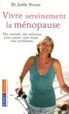 Joëlle Proust - Vivre sereinement la ménopause.