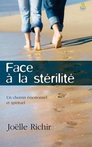 Joëlle Richir - Face à la stérilité.