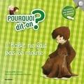 Joëlle Rochard et Véronique Hermouet - L'habit ne fait pas le moine.