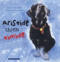 Joëlle Rodoreda et  Willemin - Aristide chien timide.