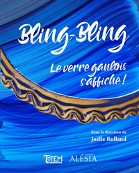 Joëlle Rolland - Bling-Bling - Le verre gaulois s'affiche !.