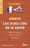 Joëlle Rouanet-Laplace - Les mots clés de la santé.