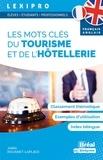 Joëlle Rouanet-Laplace - Les mots clés du tourisme et de l'hôtellerie.