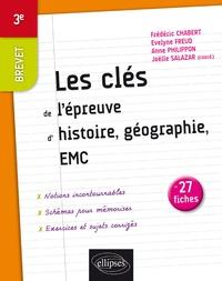 Les clés de l'épreuve d'Histoire, Géographie EMC en 27 fiches Brevet 3e - Joëlle Salazar |