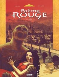Joëlle Savey et Pierre Wachs - Poème rouge Tome 1 : Eliska.