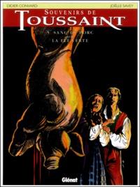 Joëlle Savey et Didier Convard - Souvenirs de Toussaint Tome 5 : Sang de porc ou la fée verte.